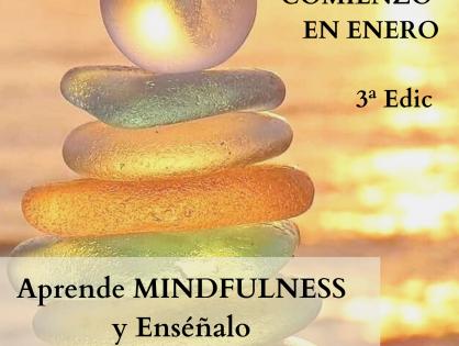 Aprende Mindfulness y Enséñalo 3ª Edición